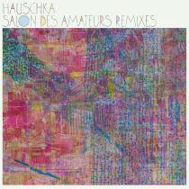 Salon Des Amateurs remixes