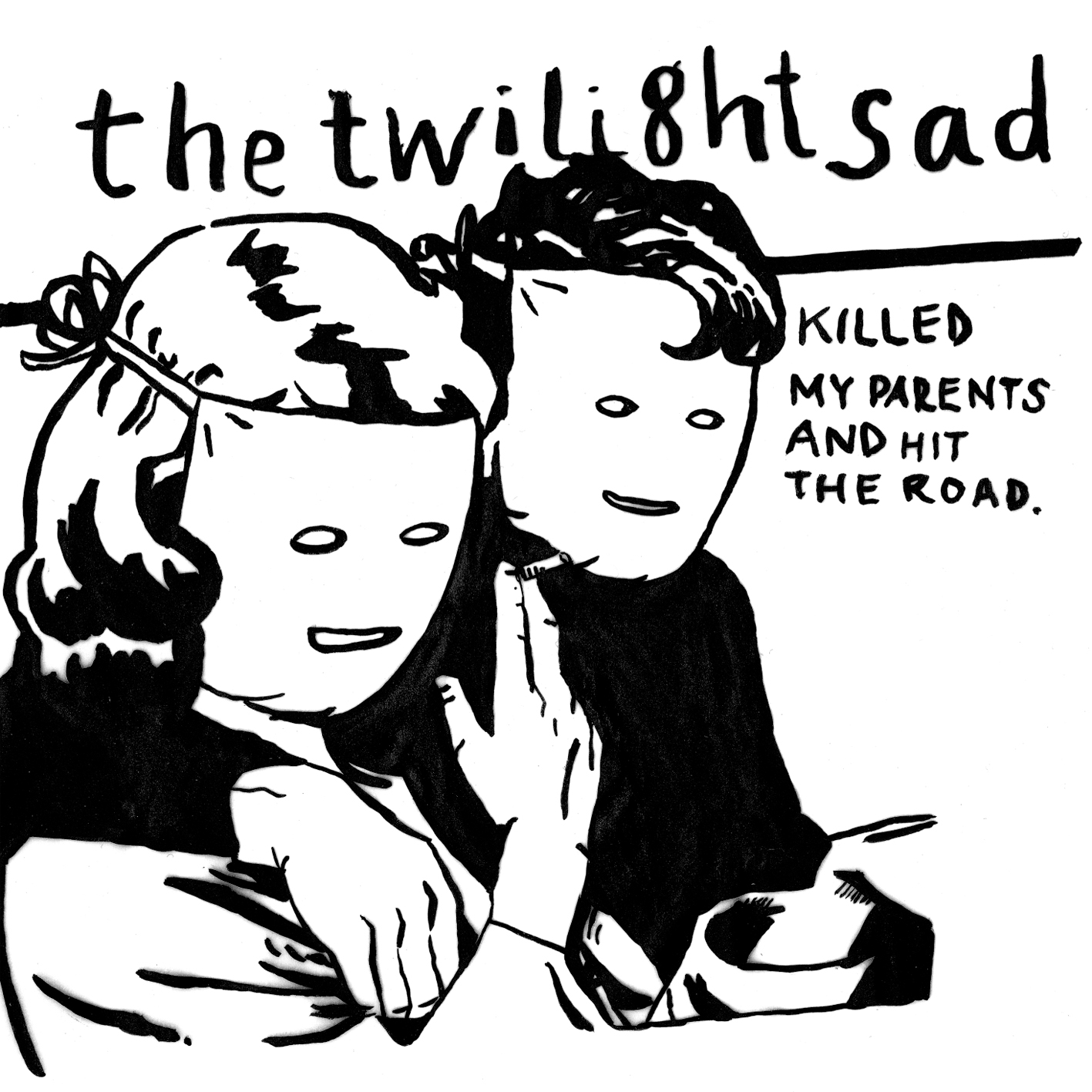 The Twilight Sad Killed My Parents and Hit The Road